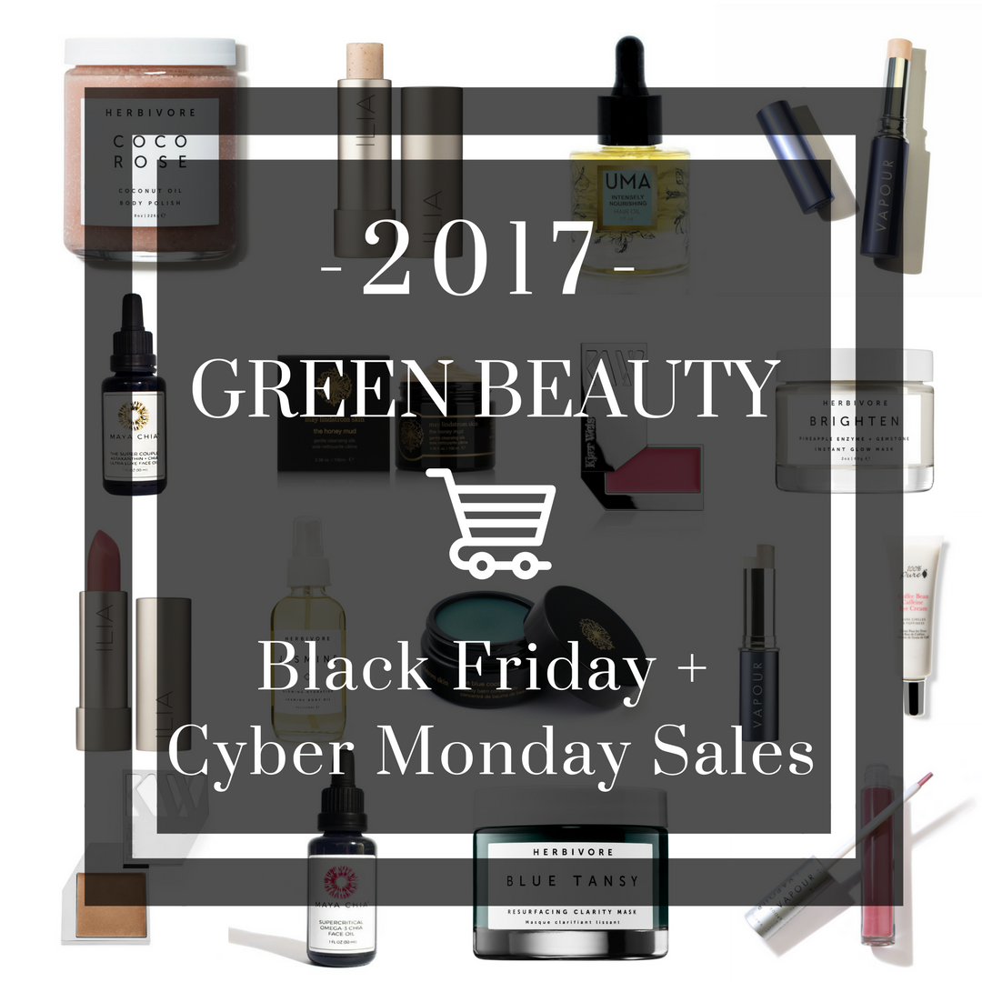 2017 green beauty black friday cyber monday sales bloom clementine. Black Bedroom Furniture Sets. Home Design Ideas